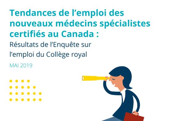 Couverture du rapport du l'emploi des nouveaux médecine spécialistes certifiés au Canada