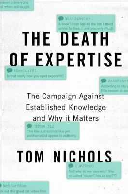 Book cover: The Death of Expertise: The Campaign against Established Knowledge and Why It Matters