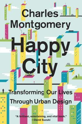 Book cover: Happy City: Transforming our Lives through Urban Design
