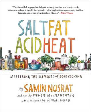 Book cover: Salt, Fat, Acid, Heat: Mastering the Elements of Good Cooking