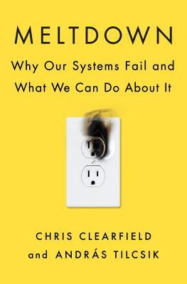 Book cover: Meltdown: Why Our Systems Fail and What We Can Do about It